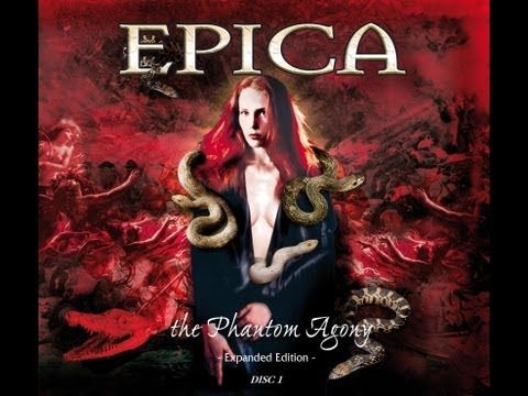 EPICA - The Phantom Agony - Expanded Edition Disc 1 (Official Full Album)