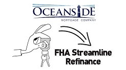 What is the FHA Streamline?