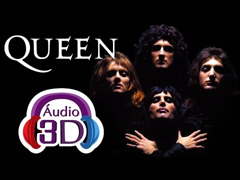 Queen - Bohemian Rhapsody - 3D AUDIO (TOTAL IMMERSION)