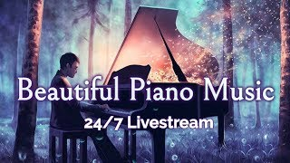 🔴Beautiful Piano Music L VE 247  Nstrumental Music For Relaxation Study Stress Relief
