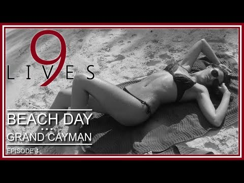 Beach Day - GRAND CAYMAN (Episode 4: 9 LIVES Land & Sea Adventures)