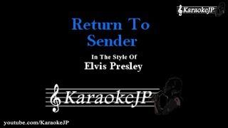 Return To Sender (Karaoke) - Elvis Presley