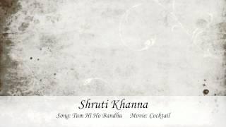 Shruti Khanna - Tum Hi Ho Bandhu Karaoke