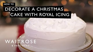 Decorate a Christmas cake with royal icing - Waitrose