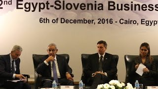 أخبار اليوم | منتدى الأعمال المصرى بحضوررئيس سلوفينيا  وزراء التجارة والصناعة والتعاون الدولي