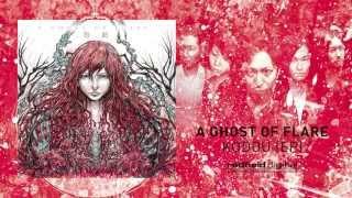 RFD 005: A GHOST OF FLARE - Kodou // 03. Rain Named Desire