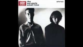 "The Servants - 01 - ""Everybody Has A Dream"" (Small Time)"