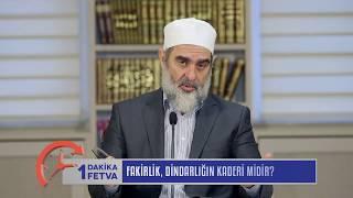 Fakirlik, Dindarlığın Kaderi Midir? & Nureddin Yıldız