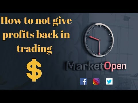 Market Open Trading - How to not give back profits