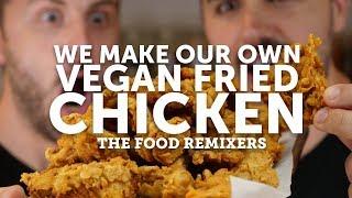 VEGAN BUTTERMILK FRIED 'CHICKEN'   THE FOOD REMIXERS 03   BOSH!   VEGAN