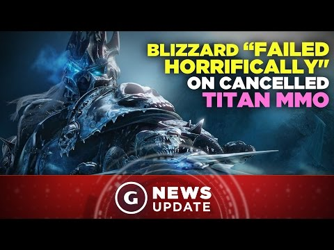 "Blizzard on Cancelled Titan MMO: ""We Failed Horrifically"" - GS News Update"