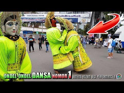 Ondel Ondel DANSA terBAIK 💗 Ondel Ondel BINTANG ADZAM Best Performance !!