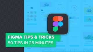 Figma Tips & Tricks - UI Designer's Superpower