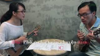 CHẤT Ukulele: Hướng dẫn bài Góc Phố Dịu Dàng (Trần Minh Phi)