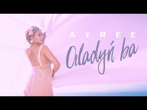 Ayree - Ойладың ба