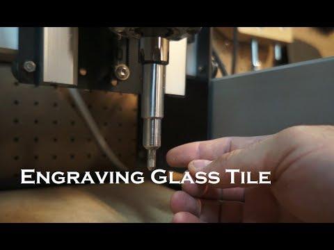 Glass tile CNC engraving project