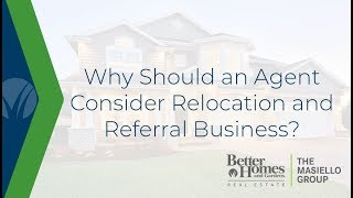 Why Should an Agent Consider Relocation and Referral Business?