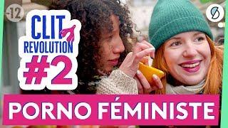 Le porno féministe : un orgasme dans ton casque - Clit Revolution #2