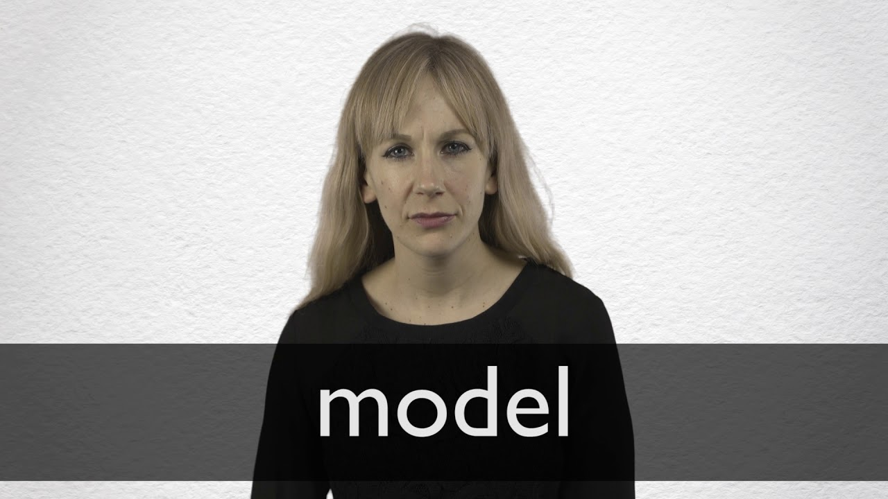 How to pronounce MODEL in British English