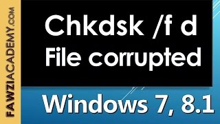 Error Message:Location is not available the file or directory is corrupted and unreadable Chkdsk