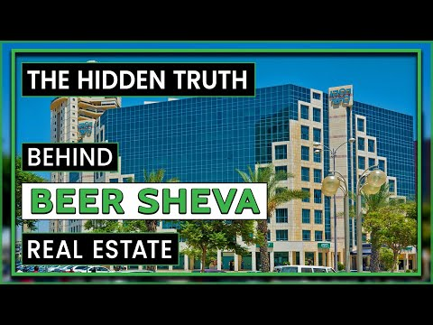 Discover Beer Sheva Real Estate | Where And Why To Invest In Beer Sheva?