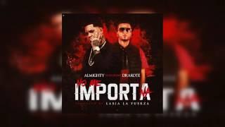 Almighty Ft. Drakote - No Me Importa Na' (Oficial Audio) Nuevo 2017