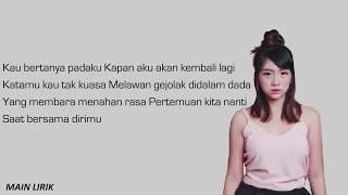 GHEA - KANGEN  ( Lirik Lagu ) Indonesian Idol 2018