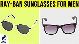 10 Best Ray-Ban Sunglasses For Men 2019