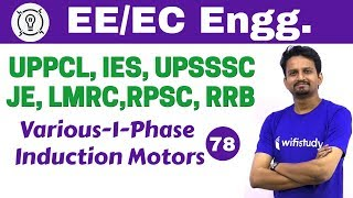 7:00 PM - Electrical Engineering 2018 by Ashish Sir | Various-1-Phase Induction Motors