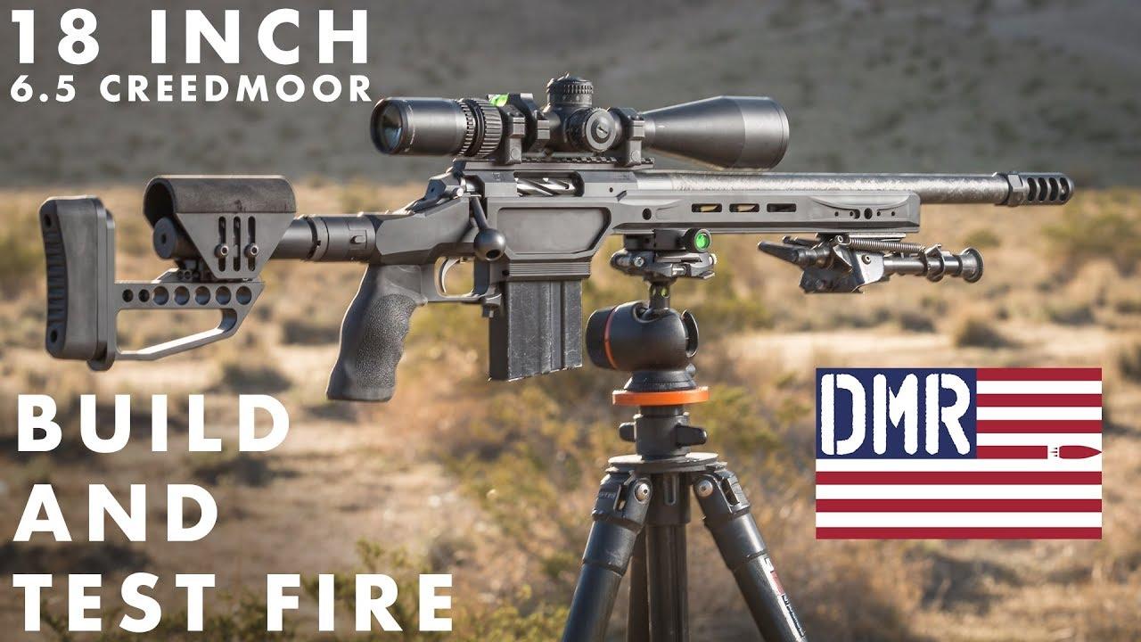 Dmr Rifles 18 6 5 Creedmoor Build And Test Fire