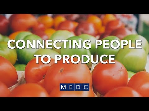 Connecting People to Produce | MEDC
