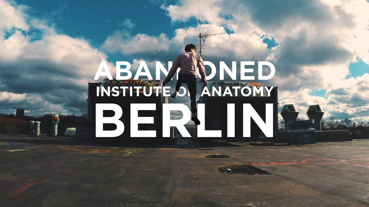 ABANDONED INSTITUTE OF ANATOMY BERLIN - YouTube