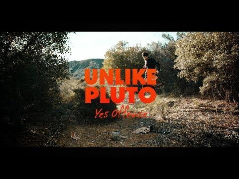 Unlike Pluto – Yes Offense