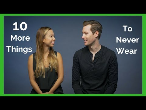 10 More Things Men Should NEVER Wear