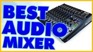 Top 10 Mixers - 10 Best Audio Mixer Reviews 2017