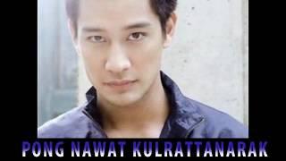 TOP DRAMAS Pong Nawat Kulrattanarak !