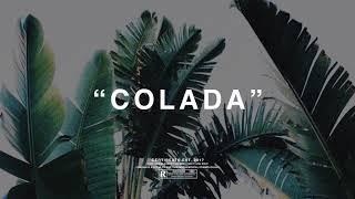 "(FREE) | ""Colada"" | Jhus x Wizkid x Yxng Bane Type Beat | Free Beat | Afrobeats Instrumental | 2018"