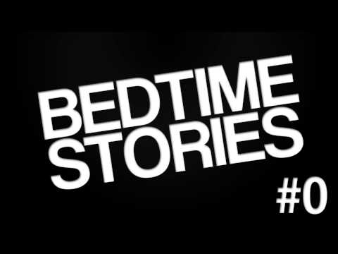 Bedtime Stories Pilot Episode: Part 1