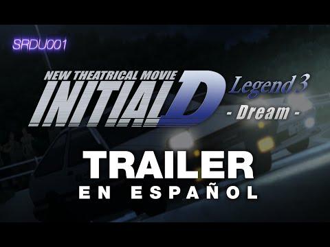 New Initial D the Movie: Legend 3 - Dream - Trailer sub. Español