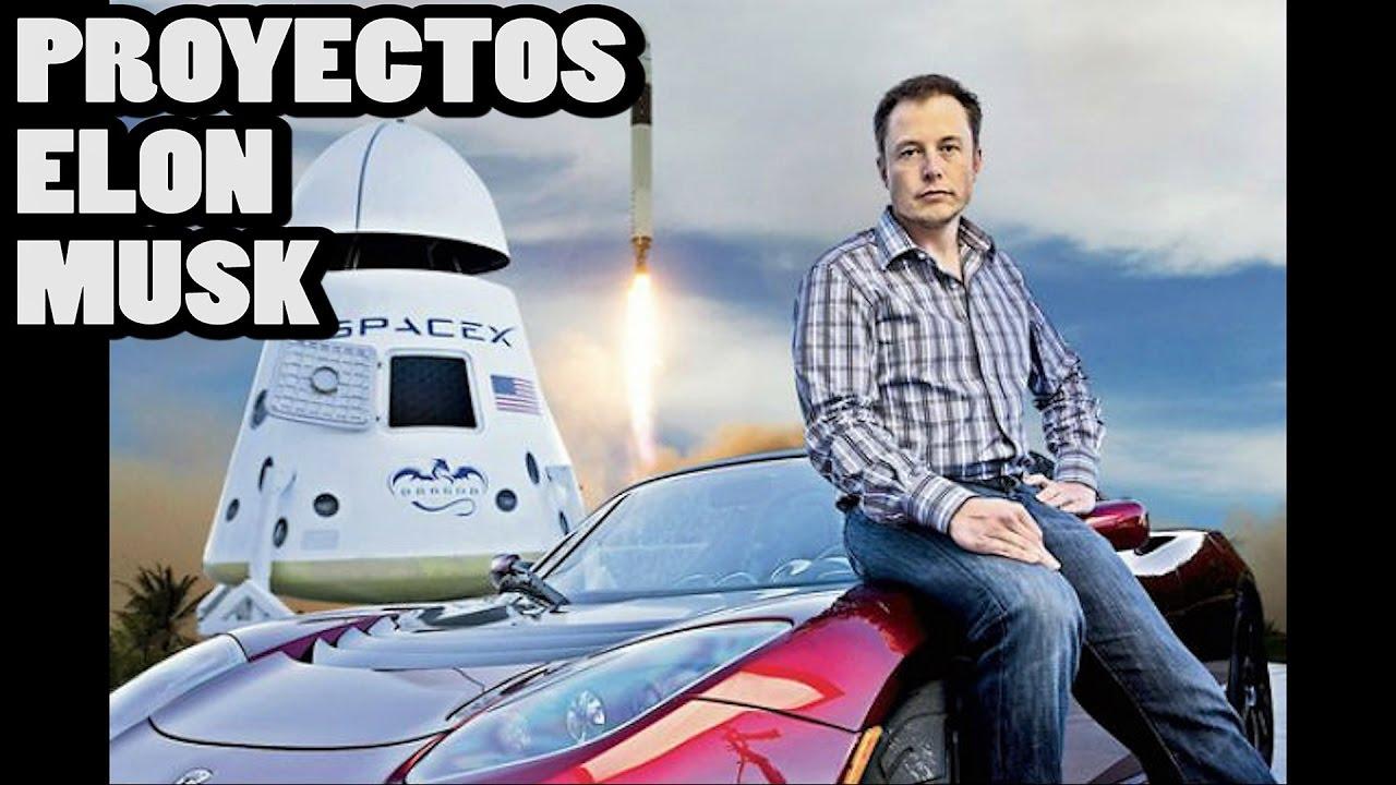 Los proyectos de Elon Musk (Tesla, SpaceX) - YouTube