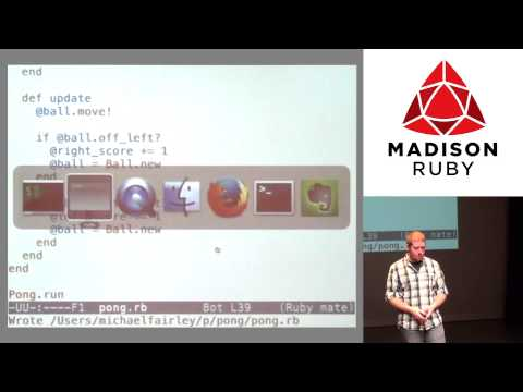 Madison Ruby 2013 - Rapid Game Prototyping With Ruby