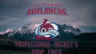 The Colorado Avalanche: Professional Hockey's Poop Emoji