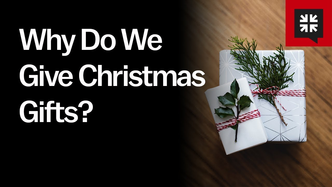 Why Do We Give Christmas Gifts? // Ask Pastor John - YouTube