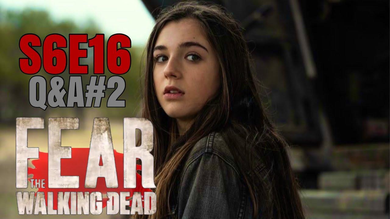 Download Fear the Walking Dead Season 6 Episode 16 'The Beginning' Q&A#2