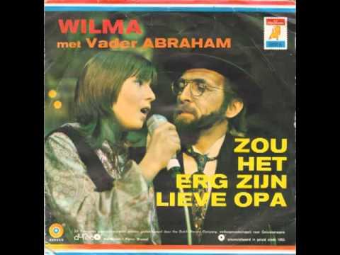 Wilma met Vader Abraham Zou Het Erg Zijn Lieve Opa