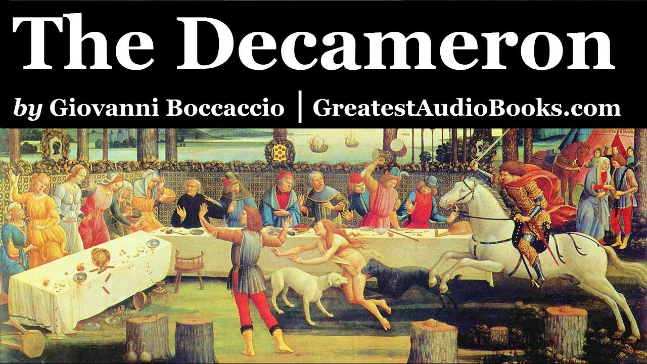 The Decameron By Giovanni Boccaccio Full Audiobook P1 Greatest Audio Books Youtube The Decameron