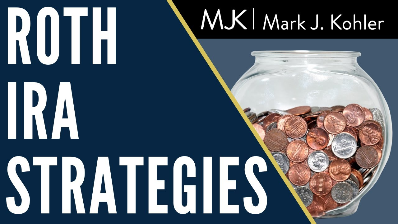 Roth IRA Strategies - The Most Powerful Way to Build ...