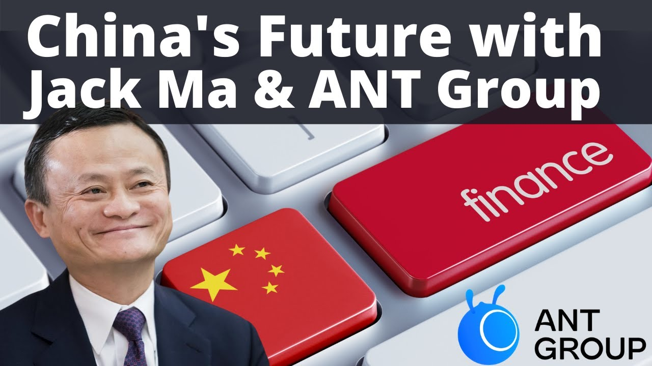 How Jack Ma and Ant Financial will shape the Future of China