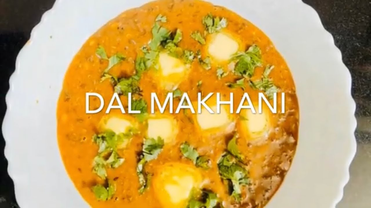 Dal Makhani ( दाल मखनी )