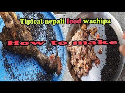 How to make nepali tipical food wachipa